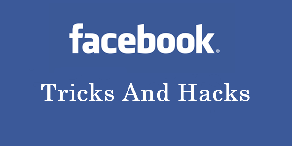 Facebook Hacks and Tips 2018
